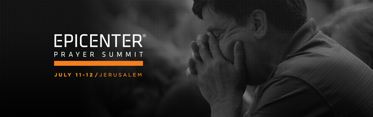 2018 Epicenter Prayer Summit - Jerusalem