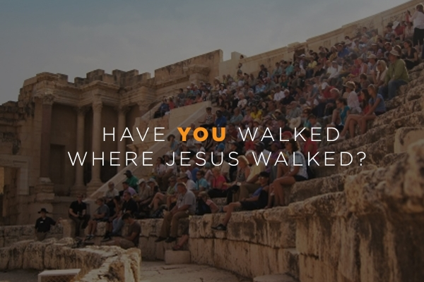 Have you Walked Where Jesus Walked?